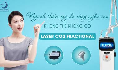 Laser Co2 Fractional - Công nghệ đột phá trong ngành đặc trị sẹo và trẻ hóa da