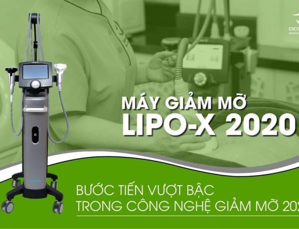 LIPO-X - BƯỚC TIẾN VƯỢT BẬC TRONG CÔNG NGHỆ GIẢM MỠ 2020